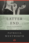 Latter End - Patricia Wentworth