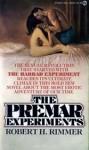 Premar Experiments - Robert H. Rimmer