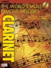 The World's Most Famous Melodies: Clarinet [With CD] - Donald Sosin