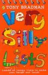 Very Silly Lists - Tony Bradman, Ian Cunliffe