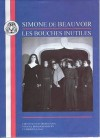 Les Bouches Inutiles (Bcp French Texts Series) - Simone de Beauvoir
