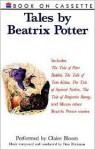 Tales by Beatrix Potter: Tales by Beatrix Potter - Beatrix Potter, Claire Bloom