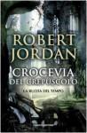 Crocevia del crespuscolo (La ruota del tempo, #10) - Robert Jordan