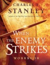 When the Enemy Strikes Workbook: The Keys to Winning Your Spiritual Battles - Charles F. Stanley