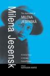 The Journalism of Milena Jesensk: A Critical Voice in Interwar Central Europe - Milena Jesenská, Kathleen Hayes