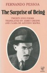 Surprise of Being - Fernando Pessoa