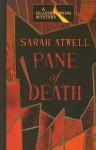 Pane of Death - Sarah Atwell
