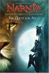 The Lion, the Witch and the Wardrobe: The Quest for Aslan (The Chronicles of Narnia) - Jasmine Jones, C.S. Lewis
