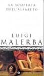 La Scoperta dell'Alfabeto - Luigi Malerba