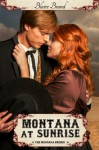 Montana At Sunrise (The Montana Brides, #1) - Blaire Brand