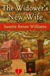 The Widower's New Wife - Volume 1 (Short Story Serial): Starting Over? - Susette Williams, Amish Home, Amish Books, Amish Romance, Lancaster Amish