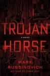 Trojan Horse - Mark Russinovich