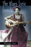 The Blues Lyric Formula - Michael Taft