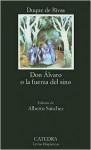Don Álvaro o la fuerza del sino - Ángel de Saavedra, 3rd Duke of Rivas