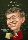 Who Is Bill Gates? (Who Was...?) - PatriciaBrennan Demuth, Ted Hammond, Nancy Harrison