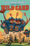 Wild Card - Tiki Barber, Ronde Barber, Paul Mantell