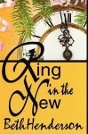 Ring in the New - Beth Henderson