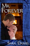 Mr. Forever - Sara Daniel