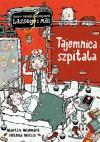 Tajemnica szpitala - Martin Widmark, Helena Willis, Barbara Gawryluk