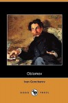 Oblomov (Dodo Press) - Ivan Goncharov, C.J. Hogarth