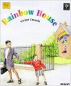 Rainbow House - Vivian French, Biz Hull