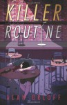 Killer Routine - Alan Orloff