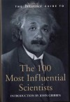 The Britannica Guide to the 100 Most Influential Scientists - Encyclopaedia Britannica