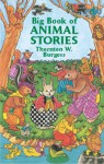 Big Book of Animal Stories - Thornton W. Burgess