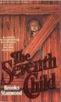 The Seventh Child - Brooks Stanwood