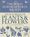 Royal Horticultural Society Encyclopedia of Plants & Flowers - Christopher Brickell
