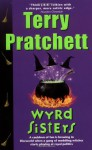 Wyrd Sisters: (Discworld Novel 6) (Discworld Novels) by Terry Pratchett (11-Oct-2012) Paperback - Terry Pratchett