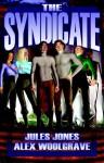 The Syndicate: Volumes 1 & 2 - Jules Jones, Alex Woolgrave