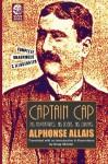 Captain Cap: His Adventures, His Ideas, His Drinks - Alphonse Allais, Doug Skinner