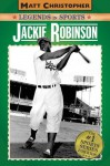 Jackie Robinson: Legends in Sports (Matt Christopher Legends in Sports) - Matt Christopher, Glenn Stout