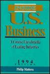 Inside U.S. Business: A Concise Encyclopedia of Leading Industries - Philip Mattera
