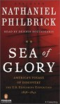 Sea of Glory: America's Voyage Of Discovery, The U.S. Exploring Expedition, 1838-1842 (Audio) - Nathaniel Philbrick, Dennis Boutsikaris