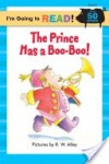 The Prince Has a Boo-Boo (Pictureback Readers) - Harriet Ziefert