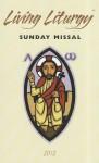 Living Liturgy Sunday Missal - Liturgical Press, Kathleen Harmon, Christopher W. Conlon