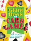 Giant Book of Card Games - Sheila Anne Barry, Alfred Sheinwold, William A. Moss