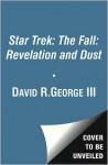 Revelation and Dust - David R. George III