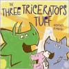The Three Triceratops Tuff - Stephen Shaskan