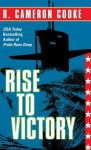 Rise to Victory - R. Cameron Cooke