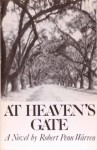 At Heaven's Gate - Robert Penn Warren