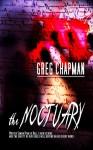 The Noctuary - Greg Chapman
