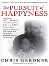 The Pursuit of Happyness - Chris Gardner