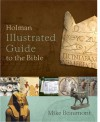 Holman Illustrated Guide to the Bible - Mike Beaumont