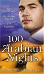 100 Arabian Nights - Kim Lawrence, Meredith Webber, Liz Fielding