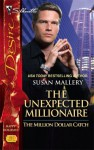 The Unexpected Millionaire (The Million Dollar Catch) - Susan Mallery
