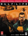 Half-Life (PS2): Prima's Official Strategy Guide - Joe Grant Bell