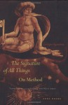 The Signature of All Things: On Method - Giorgio Agamben, Luca D'Isanto, Kevin Atell
